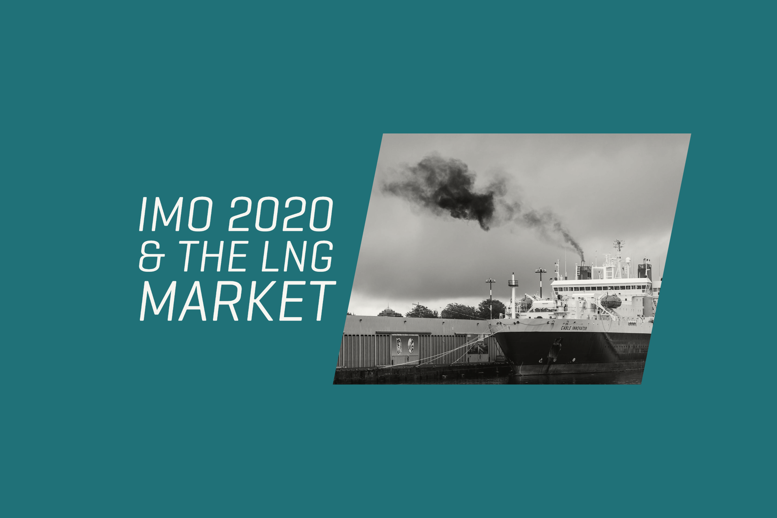 How do IMO 2020 regulations impact the LNG market?
