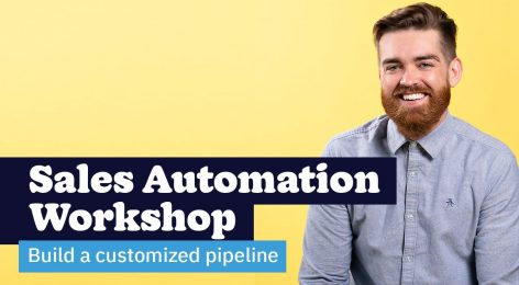 Photo of man smiling and text about building a customized sales pipeline
