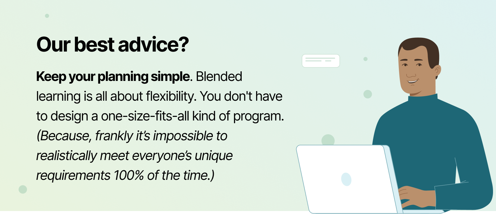 Profi advice for planning around learning schedules in your BLX strategy