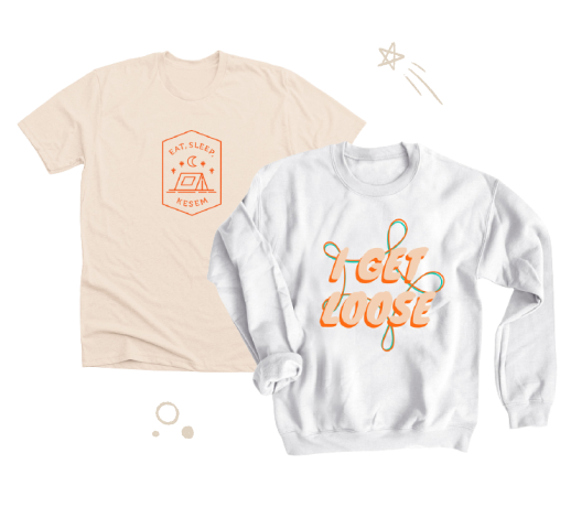 """Example Kamp Kesem merch –a tee shirt with """"Eat. Sleep. Kesem"""" on and a sweatshirt with """"I GET LOOSE"""" written on it."""