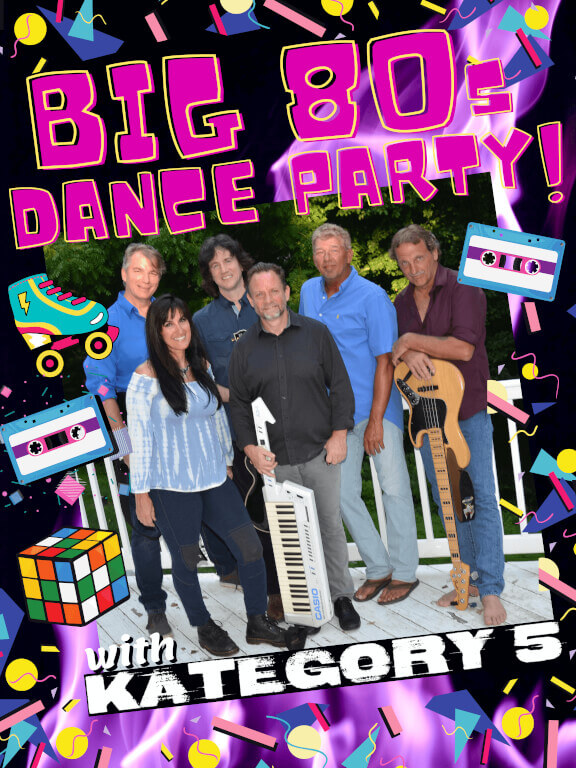 Big 80's Dance Party with Kategory 5