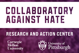 """Banner for the Collaboratory. Purple blurry background with """"Collaboratory Against Hate: Research and Action Center"""" in white. The logos for Carnegie Mellon and Pitt appear below that, also in white."""