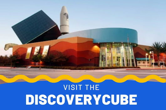DiscoveryCube Science Center OC - Visit the DiscoveryCube