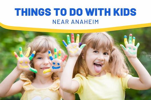 Things to Do with Kids near Anaheim - Kids having fun
