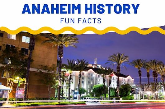 Anaheim History Fun Facts - Anaheim Streets