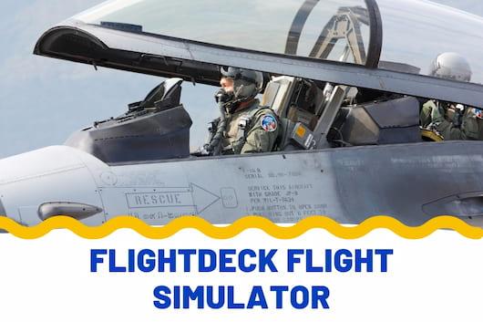 Flightdeck Flight Simulation - Fighter Jet Pilot