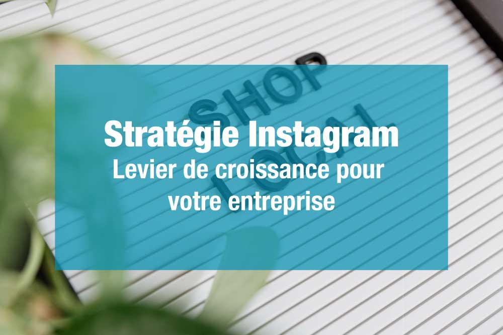 Stratégie Instagram entreprise