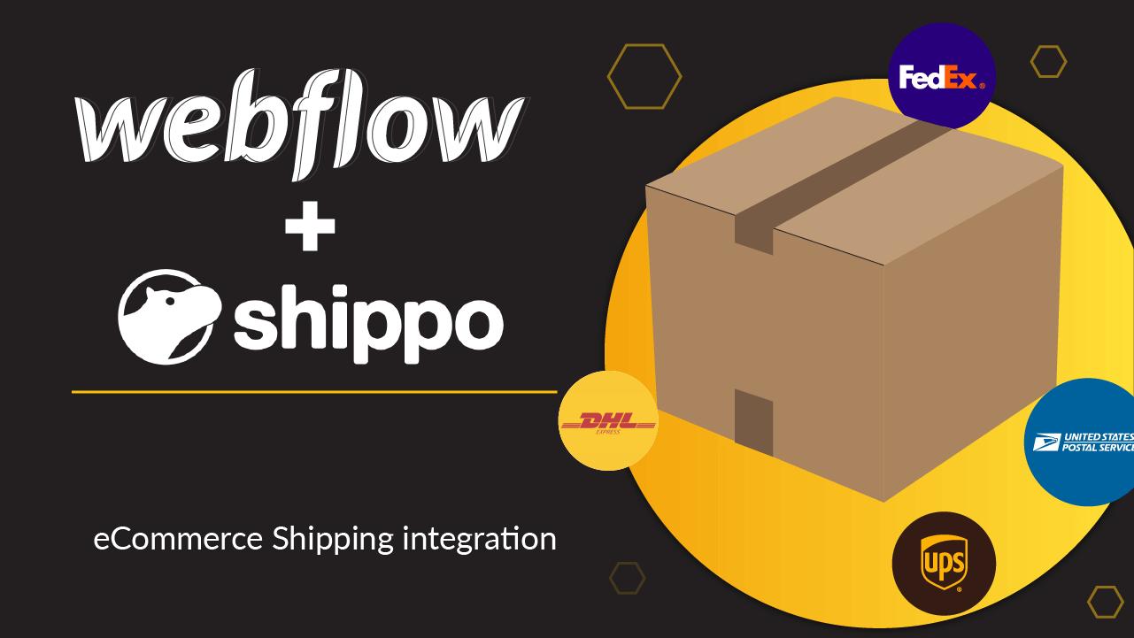 Thumbnail of Webflow + Shippo integration for shipping