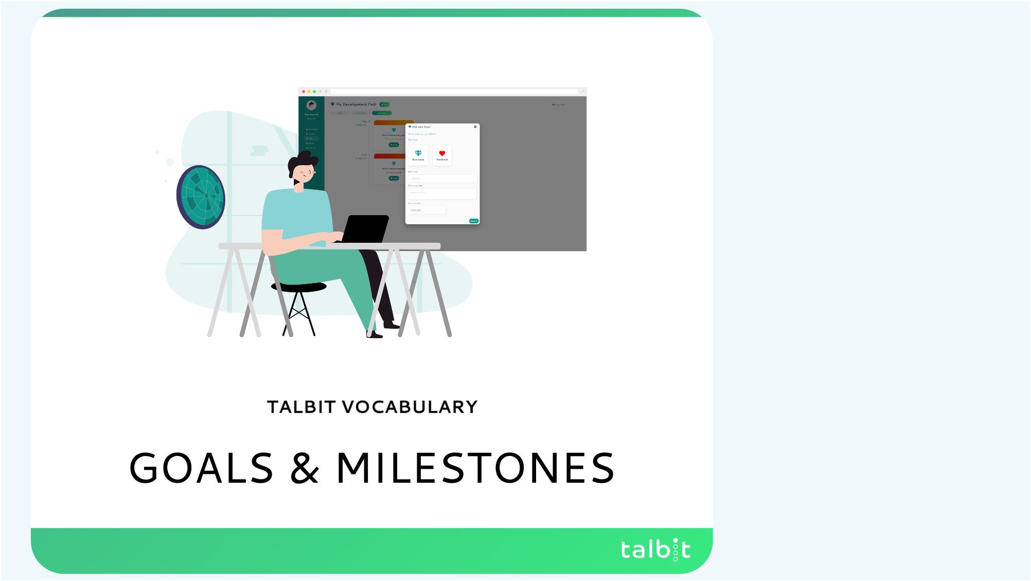 Vocabulary: Goals & Milestones