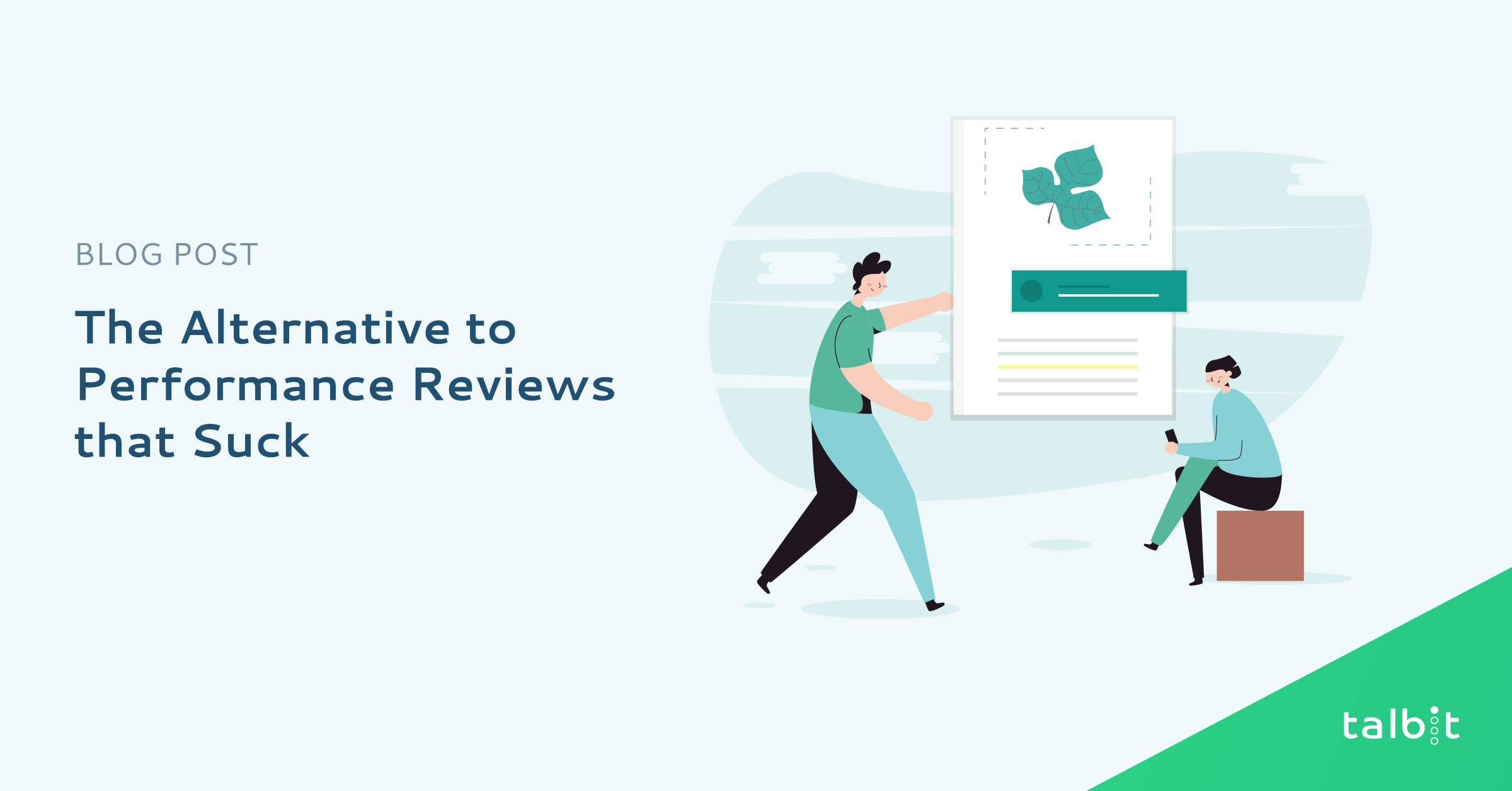 The Alternative to Performance Reviews that Suck