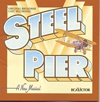 Steel Pier - Original Broadway Cast Recording