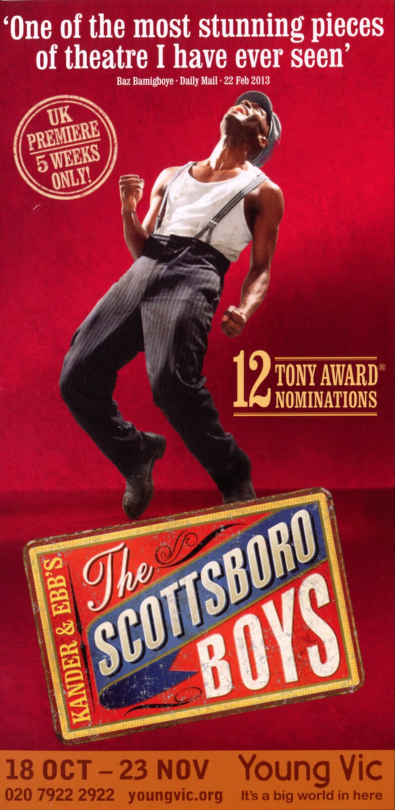 Poster from the The Young Vic Production in the London. A solo dancer performs a dance step balancing on his toes. The poster says 12 Tony nominations.