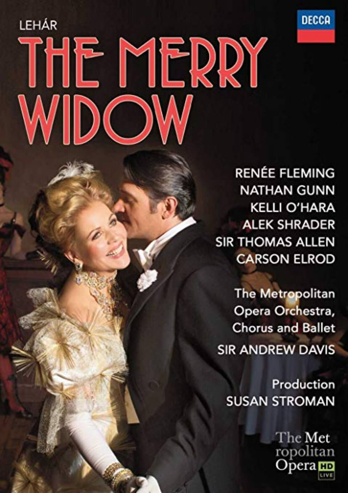 Poster for The Met Opera HD Live show. Featuring Renée Fleming and Nathan Gunn.