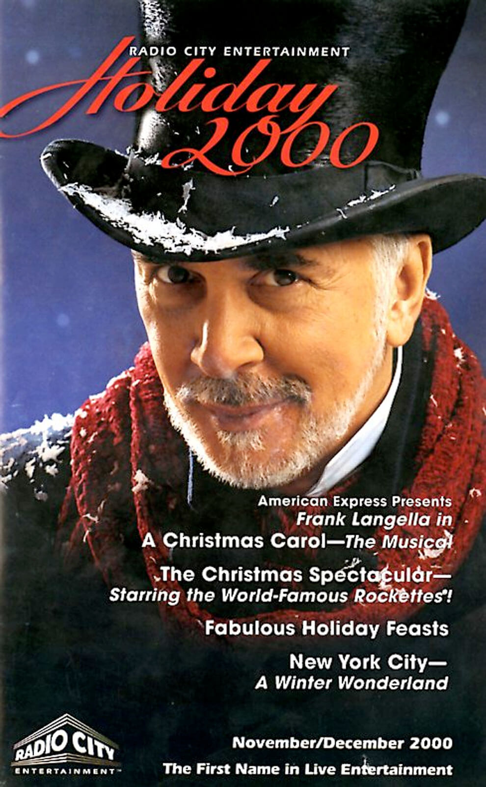 Playbill cover art for the 2000 production featuring Frank Langella as Ebenezer Scrooge, he is wearing a black Top Hat.