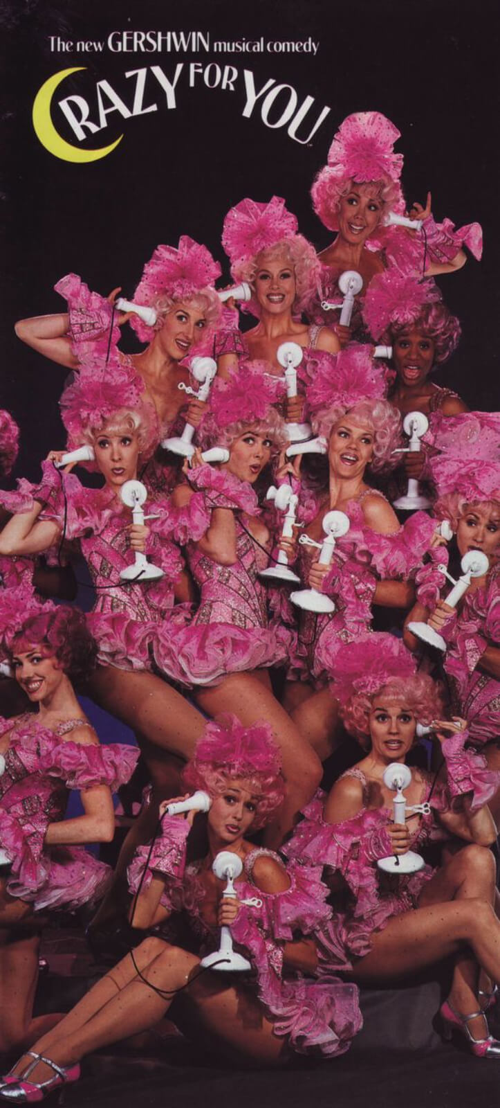 Poster with the dancers from the Original Broadway company of Crazy for You. They are dressed in pink tutus and posing with phones.