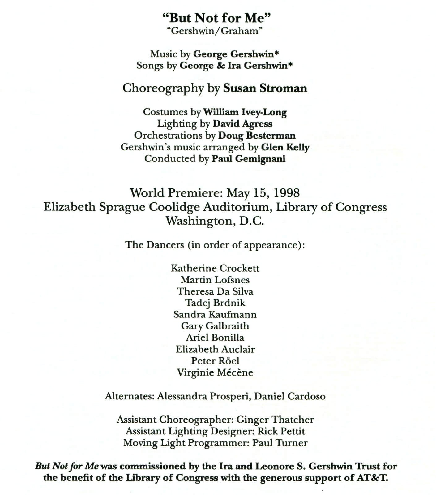 Title page credits for the world premiere of But Not For Me.