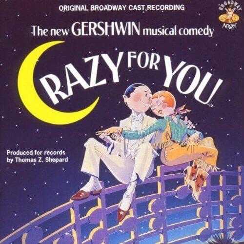 Crazy for You - Original Broadway Cast Recording