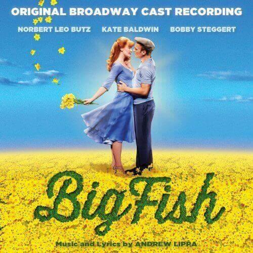 Big Fish - Original Broadway Cast Recording