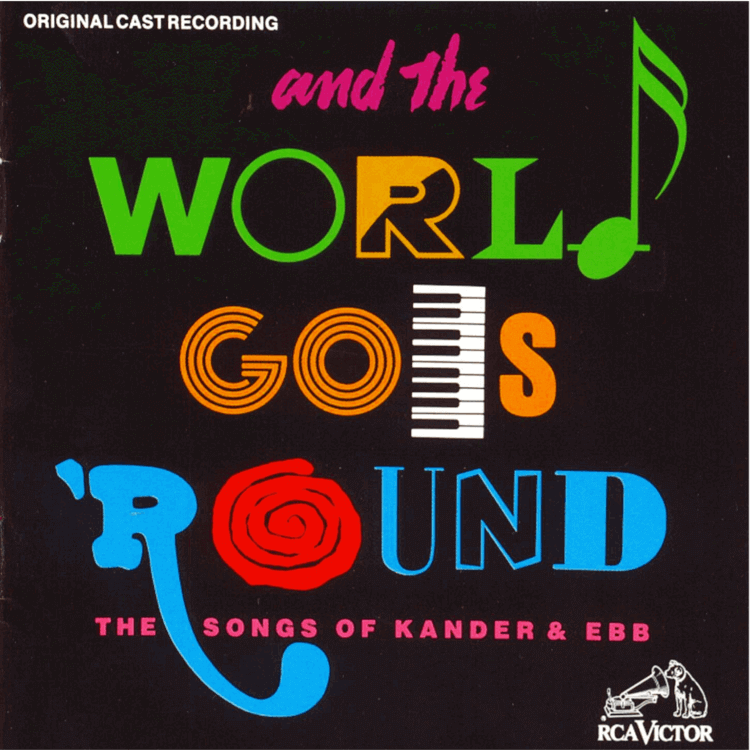 And the World Goes 'Round - Original Cast Recording