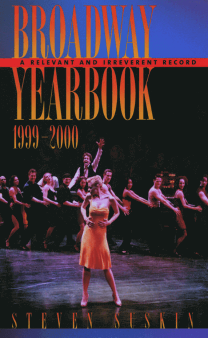 Broadway Yearbook, 1999-2000: A Relevant and Irreverent Record