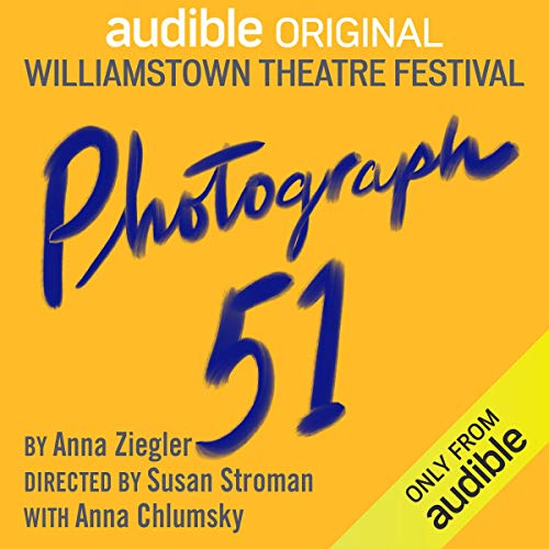 """Official cover art for the Audible/Williamstown Theatre Festival production. """"Photograph 51"""" is in blue painted lettering on an orange background."""