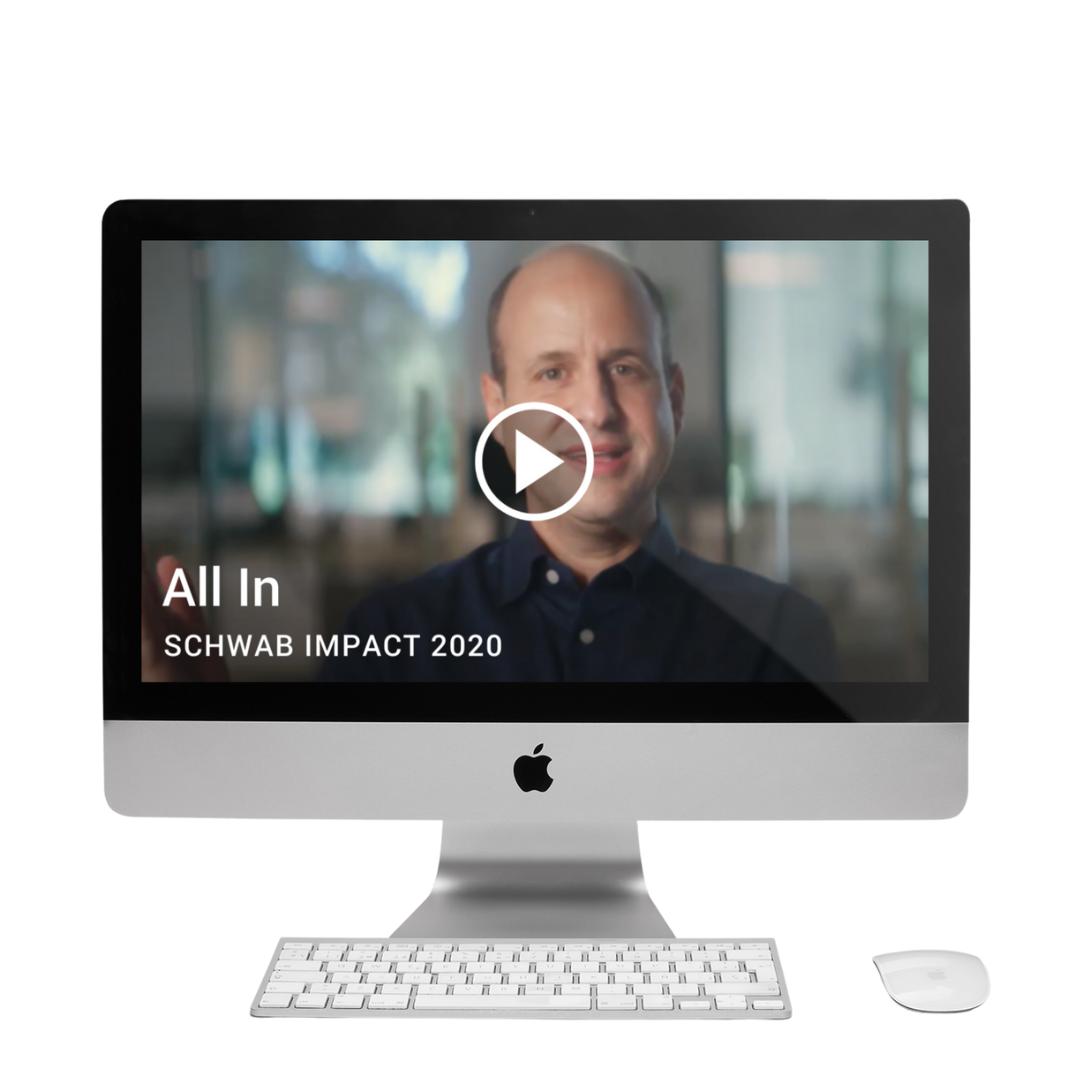 Schwab IMPACT 2020 Video