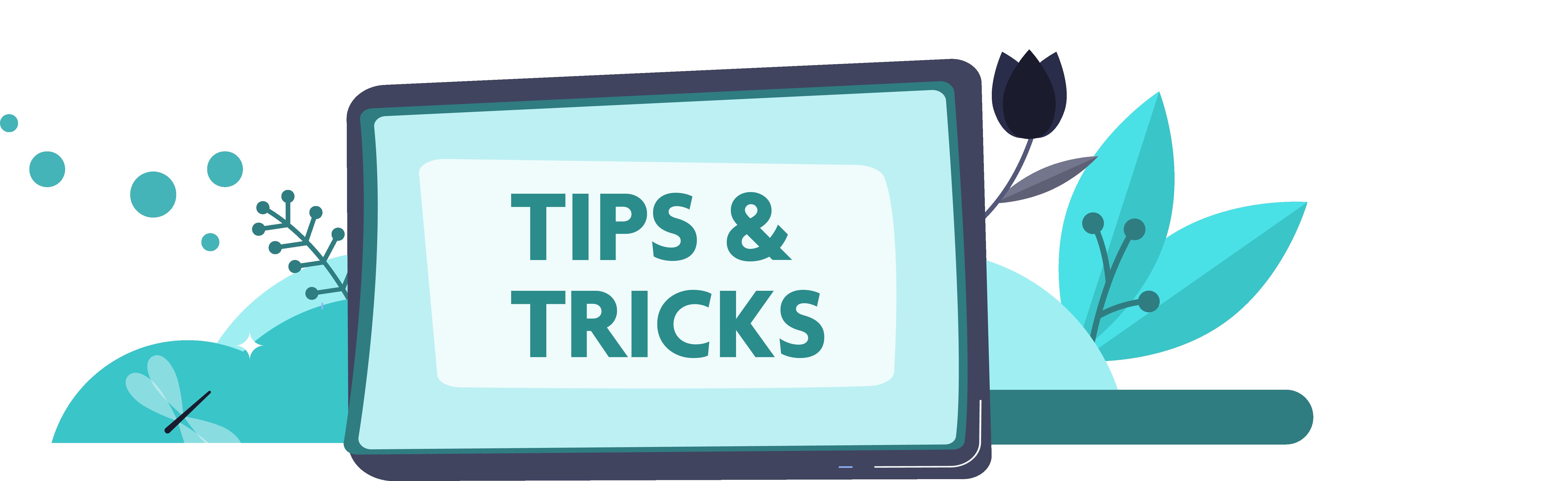 Tips och tricks