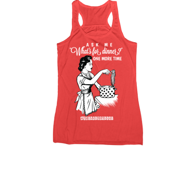 Ask Me What's For Dinner Meredith Masony merch, a red Racerback Tank