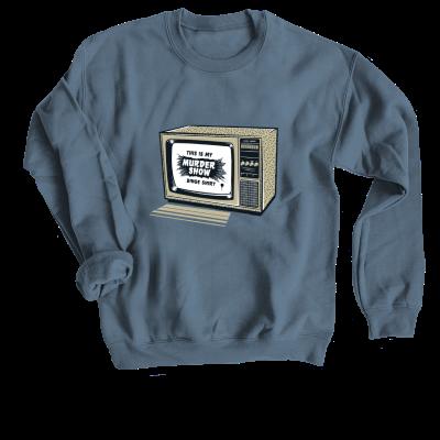This is my murder show binge shirt Meredith Masony merch, an indigo crewneck sweatshirt