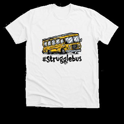 Struggle Bus Meredith Masony merch, a premium white tee