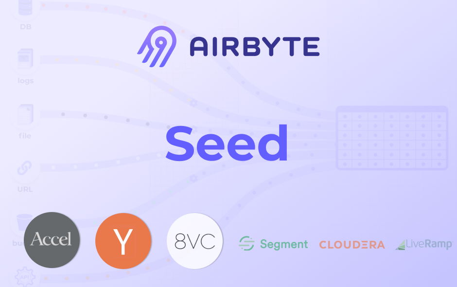 We Raised a $5M Seed Round With Accel to Become the Open-Source Standard for Data Integration