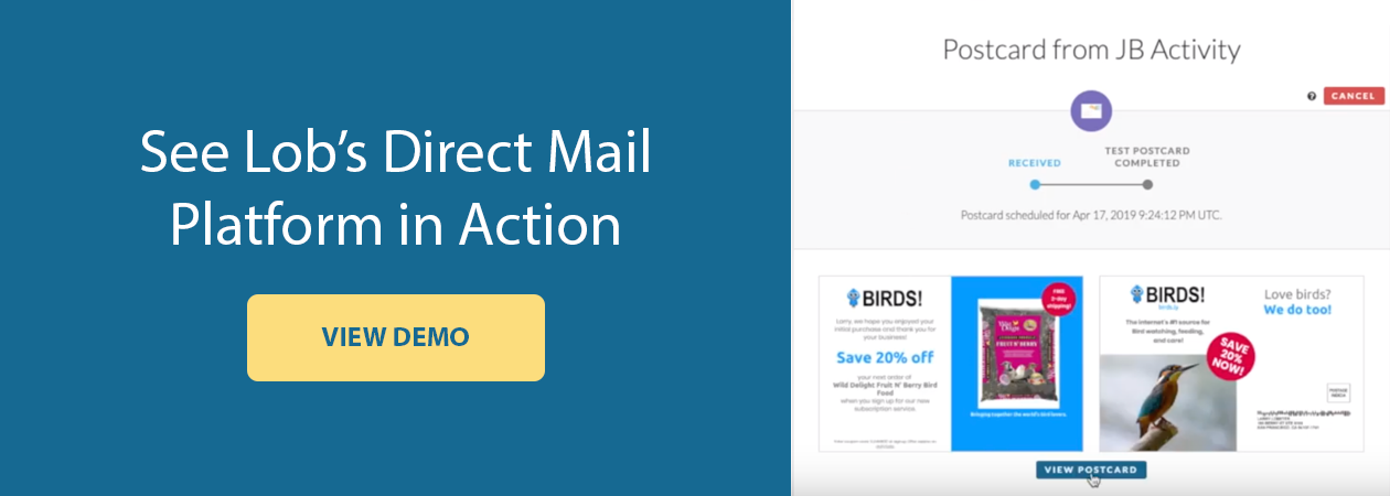 See Lob's Direct Mail Platform in Action