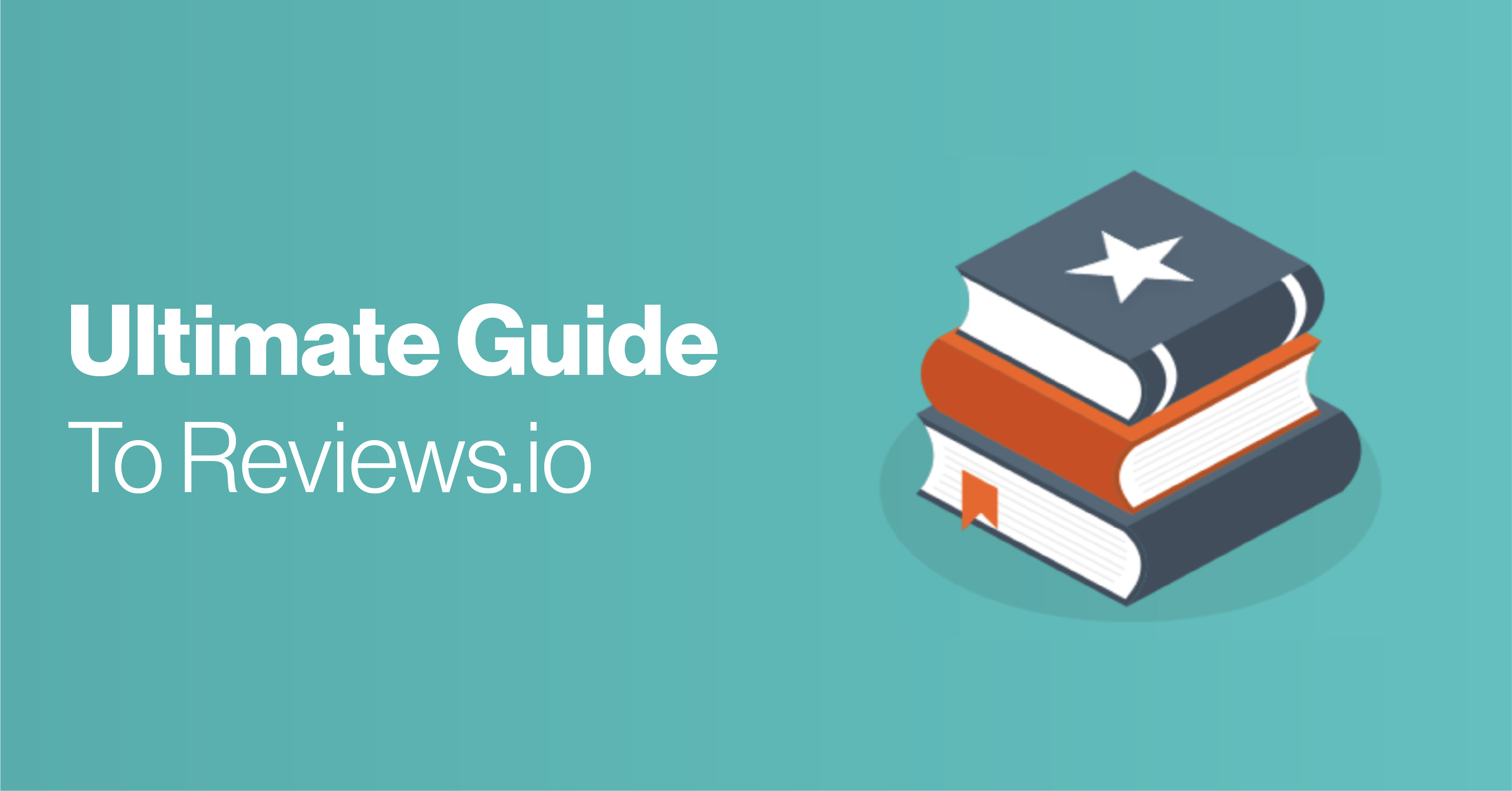 The Ultimate Guide to Reviews.io Features