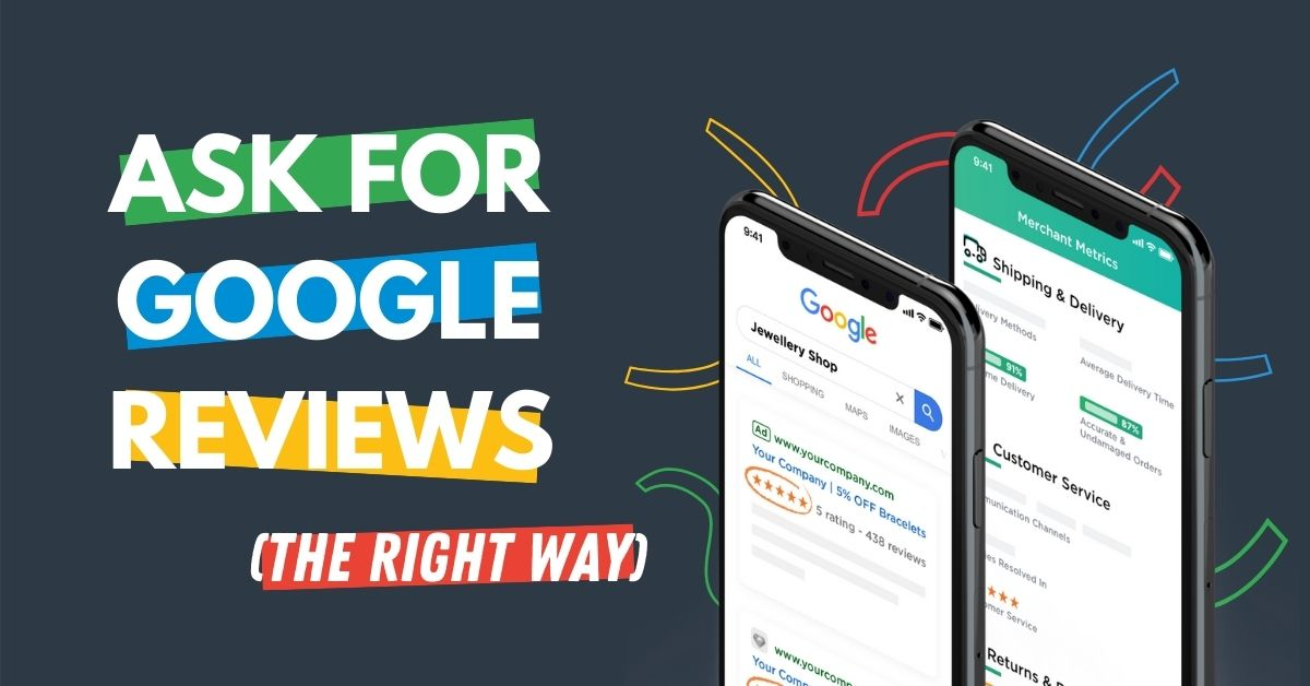 How To Ask For Google Reviews Successfully (With Examples)