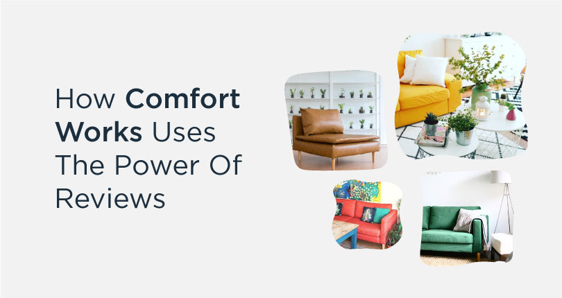 How Comfort Works Drives Conversions Using Customer Reviews