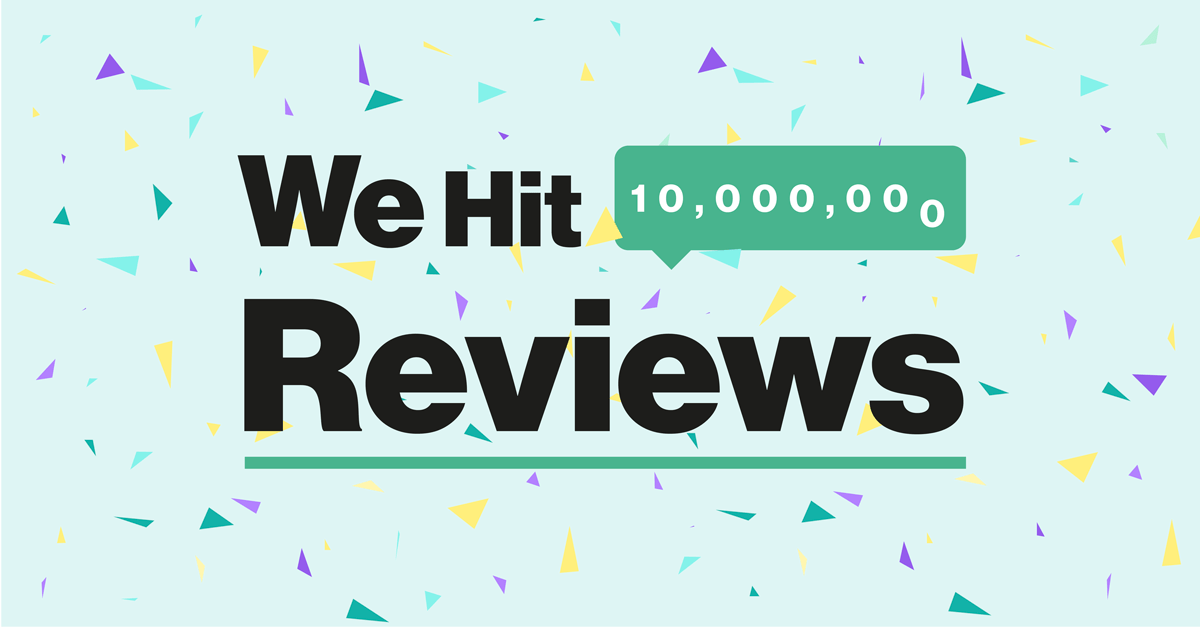 Where You Can Now Read More Than 10 Million Reviews!