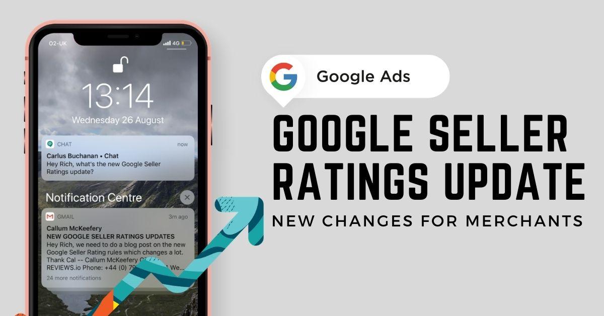 Google Seller Ratings Rule Changes - Aug 2020