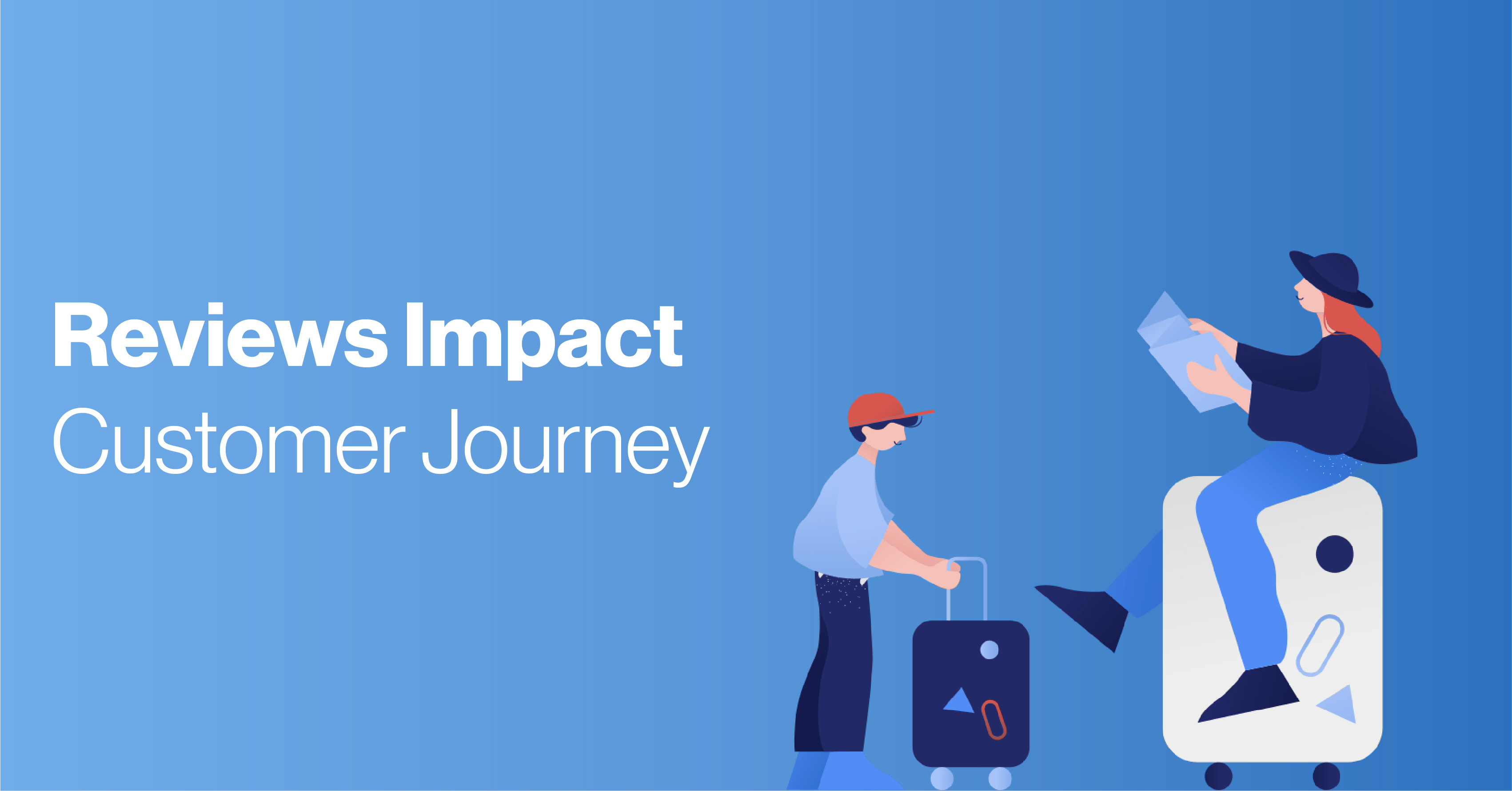 4 ways reviews positively impact your customer journey
