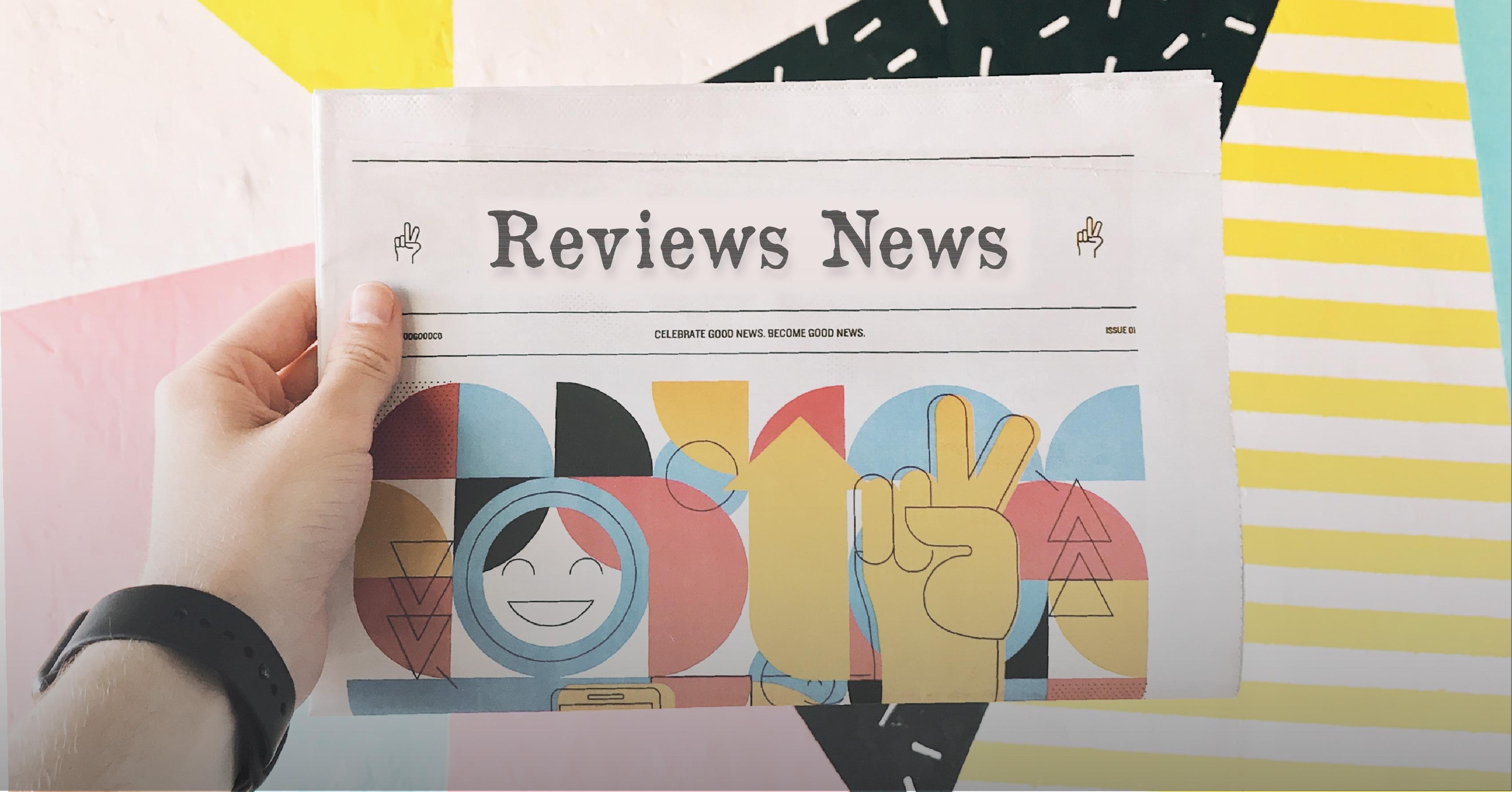Reviews News: May '19