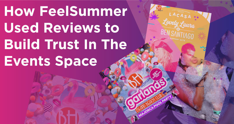 How FeelSummer Use Reviews To Stand Out In The Saturated Events Space