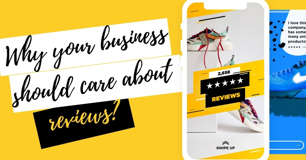 Why Reviews Are Important For Your Brand