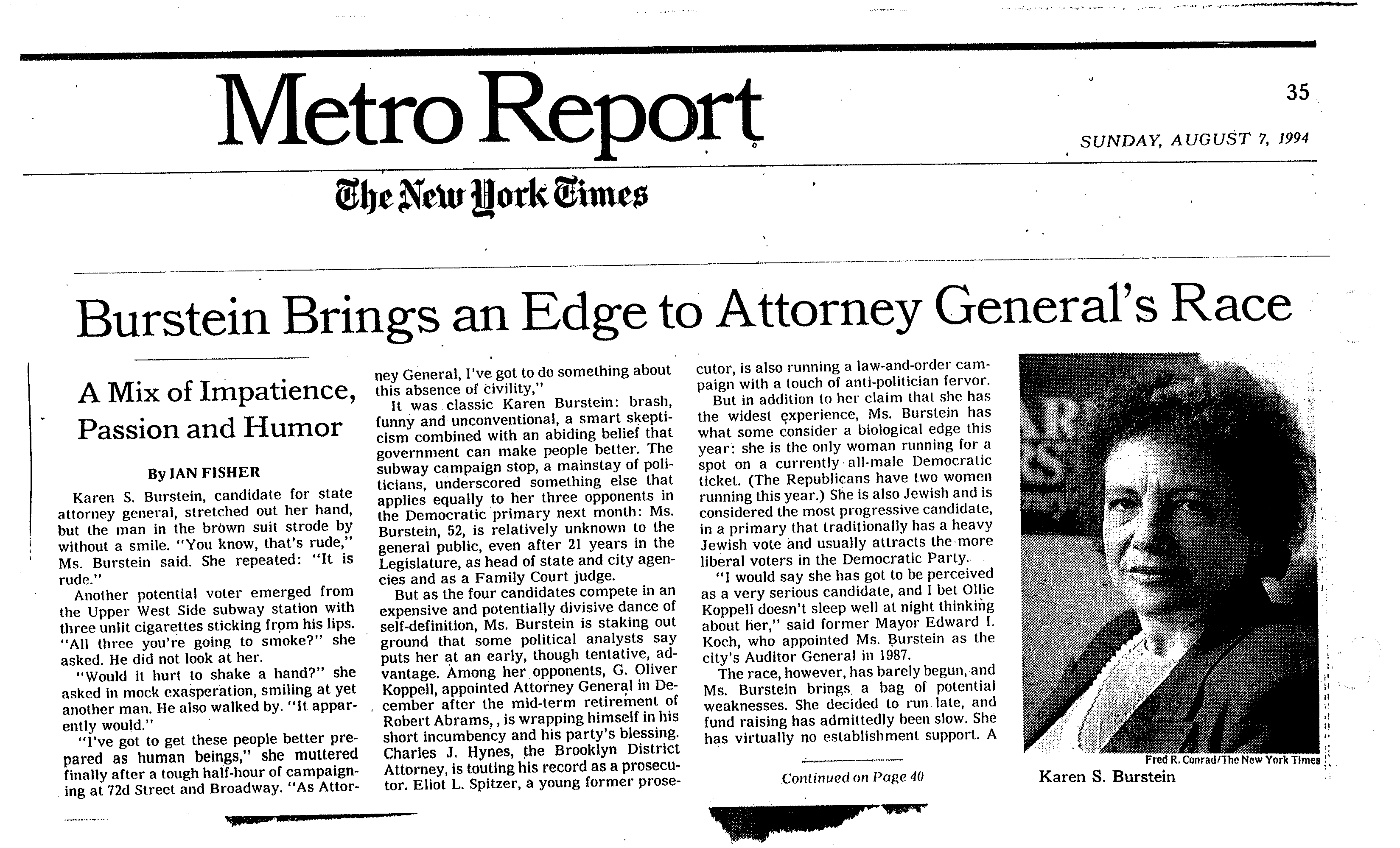 Karen Burstein's campaign was featured in the August, 7, 1994 issue of the New York Times.