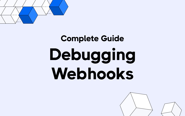 Debugging webhooks