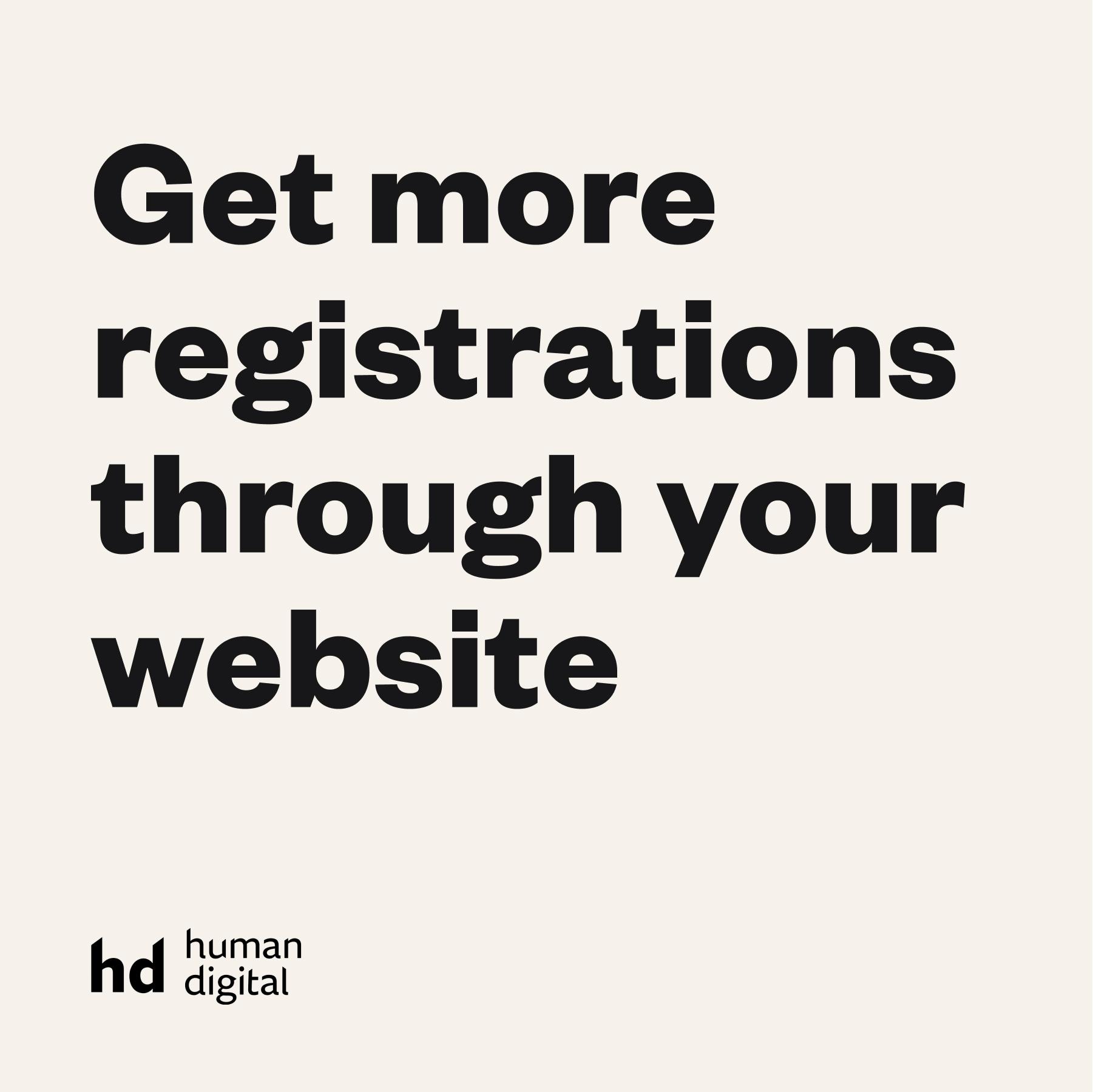 Get more registrations through your website