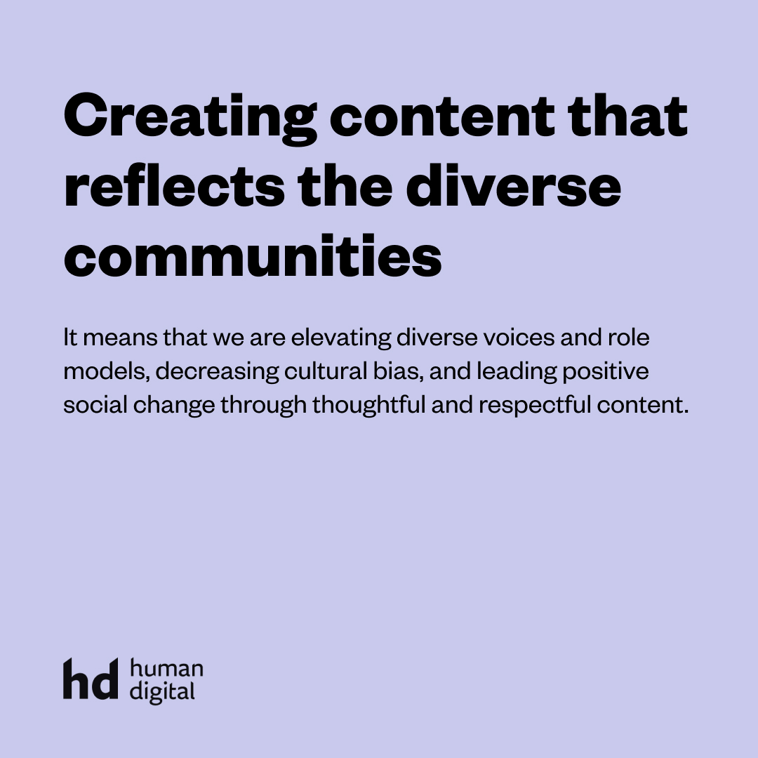 Creating content that reflects the diverse communities