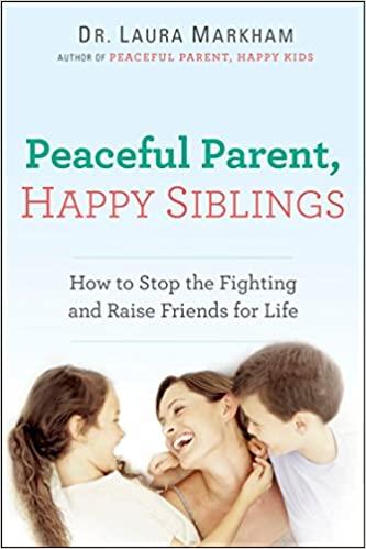 Peaceful Parent, Happy Siblings