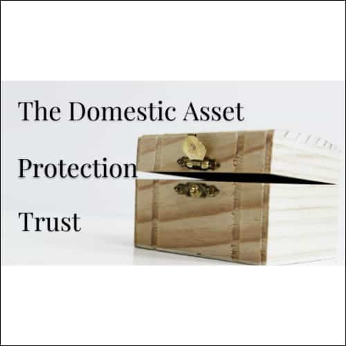 Domestic Asset Protection Program