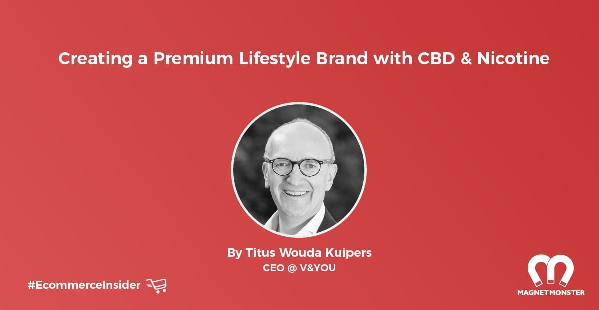 Creating a Premium Lifestyle Brand with CBD & Nicotine