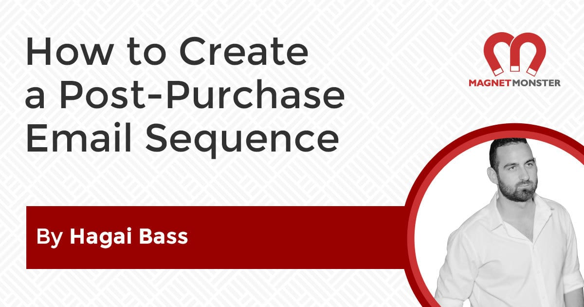 How to Create a Post-Purchase Email Sequence