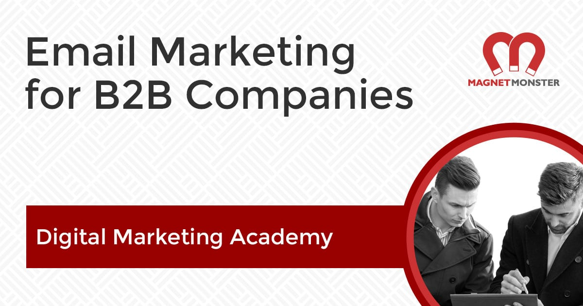 Email Marketing for B2B Companies